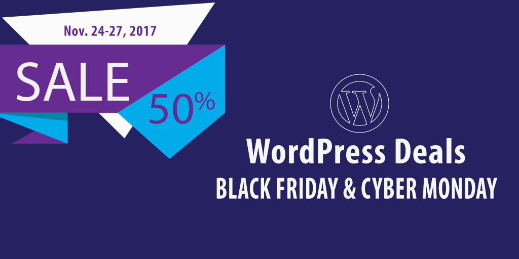 WordPress Deals Black Friday to Cyber Monday 2017